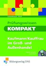 Prüfungswissen kompakt - Kaufmann/Kauffrau im Groß- und Außenhandel