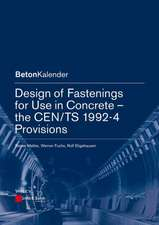 Design of Fastenings for Use in Concrete: The CEN/TS 1992–4 Provisions