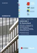 Eurocode 2 für Deutschland: DIN EN 1992–1–1 Bemessung und Konstruktion von Stahlbeton– und Spannbetontragwerken – Teil 1–1