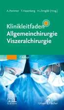 Klinikleitfaden Allgemeinchirurgie Viszeralchirurgie