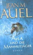 Ayla Und die Mammutjager:  Die Altersstufen Und Das Phanomen Der 'Verjungung' Bei Gottern, Heroen Und Menschen