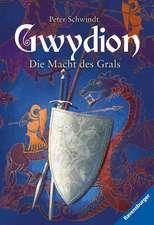 Gwydion 02. Die Macht des Grals
