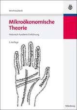 Mikroökonomische Theorie: Historisch fundierte Einführung