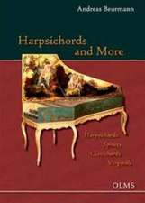 Harpsichords and More