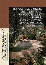 Water and Tribal Settlement in South-East Arabia. A Study of the Aflaj of Oman.