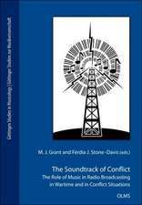 The Soundtrack of Conflict: The Role of Music in Radio Broadcasting in Wartime and in Conflict Situations
