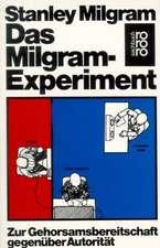 Das Milgram - Experiment