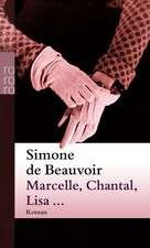 Marcelle, Chantal, Lisa...