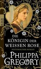 Die Königin der Weißen Rose