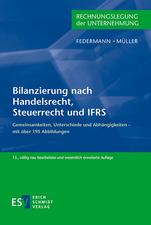 Bilanzierung nach Handelsrecht, Steuerrecht und IFRS