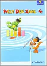 Welt der Zahl 4. Arbeitsheft. Berlin, Brandenburg, Bremen, Mecklenburg-Vorpommern, Sachsen-Anhalt und Thüringen