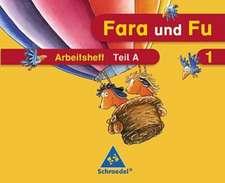 Fara und Fu. 1. Schuljahr. Arbeitshefte A und B mit Schlüsselwortkarte