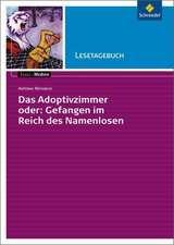 Adoptivzimmer oder Gefangen im Reich des Namenlosen. Lesetagebuch