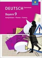 Kompetenzen - Themen - Training 9. Schülerband. Gymnasium. Bayern