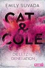 Cat & Cole 1: Die letzte Generation