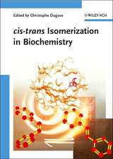 cis–trans Isomerization in Biochemistry
