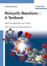 Pericyclic Reactions – A Textbook: Reactions, Applications and Theory