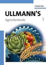 Ullmann′s Agrochemicals, 2 Volumes