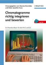 Chromatogramme richtig integrieren und bewerten: Ein Praxishandbuch für die HPLC und GC