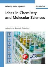 Ideas in Chemistry and Molecular Sciences: Advances in Synthetic Chemistry