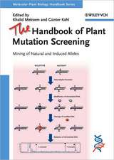 The Handbook of Plant Mutation Screening: Mining of Natural and Induced Alleles
