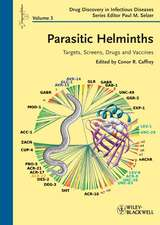 Parasitic Helminths: Targets, Screens, Drugs and Vaccines