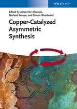 Copper–Catalyzed Asymmetric Synthesis