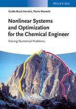 Nonlinear Systems and Optimization for the Chemical Engineer: Solving Numerical Problems