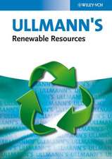 Ullmann′s Renewable Resources