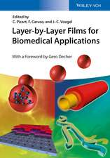 Layer–by–Layer Films for Biomedical Applications