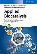 Biocatalysis – A Practical Approach