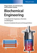 Biochemical Engineering: A Textbook for Engineers, Chemists and Biologists