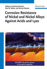Corrosion Resistance of Nickel and Nickel Alloys Against Acids and Lyes