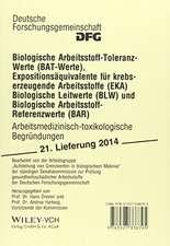 Biologische Arbeitsstoff-Toleranz-Werte (BAT-Werte), Expositionsäquivalente für krebserzeugende Arbeitsstoffe (EKA), Biologische Leitwerte (BLW) und Biologische Arbeitsstoff-Referenzwerte (BAR)
