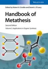 Handbook of Metathesis, Volume 2: Applications in Organic Synthesis