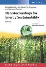 Nanotechnology for Energy Sustainability: 3 Volume Set