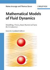 Mathematical Models of Fluid Dynamics: Modelling, Theory, Basic Numerical Facts – An Introduction