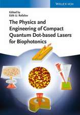 The Physics and Engineering of Compact Quantum Dot–based Lasers for Biophotonics