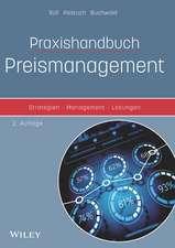 Praxishandbuch Preismanagement: Strategien – Management – Lösungen