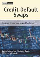 Credit Default Swaps – Handelsstrategien, Bewertung und Regulierung