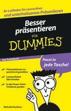Besser präsentieren für Dummies