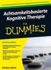 Achtsamkeitsbasierte Kognitive Therapie für Dummies
