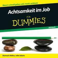 Achtsamkeit im Beruf für Dummies Hörbuch