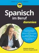 Spanisch im Beruf fur Dummies