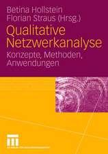 Qualitative Netzwerkanalyse: Konzepte, Methoden, Anwendungen