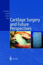 Cartilage Surgery and Future Perspectives
