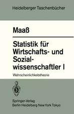 Statistik für Wirtschafts- und Sozialwissenschaftler I: Wahrscheinlichkeitstheorie
