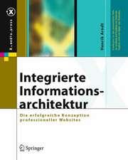 Integrierte Informationsarchitektur: Die erfolgreiche Konzeption professioneller Websites