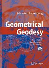 Geometrical Geodesy: Using Information and Computer Technology
