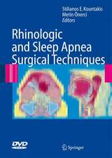 Rhinologic and Sleep Apnea Surgical Techniques